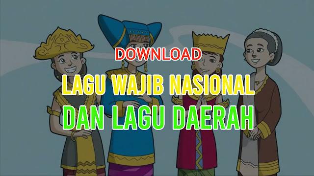 Lagu daerah dan lagu nasional