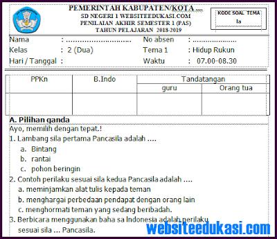 Soal PAS/ UAS Kelas 2 SD/MI K13 Tahun 2018/2019