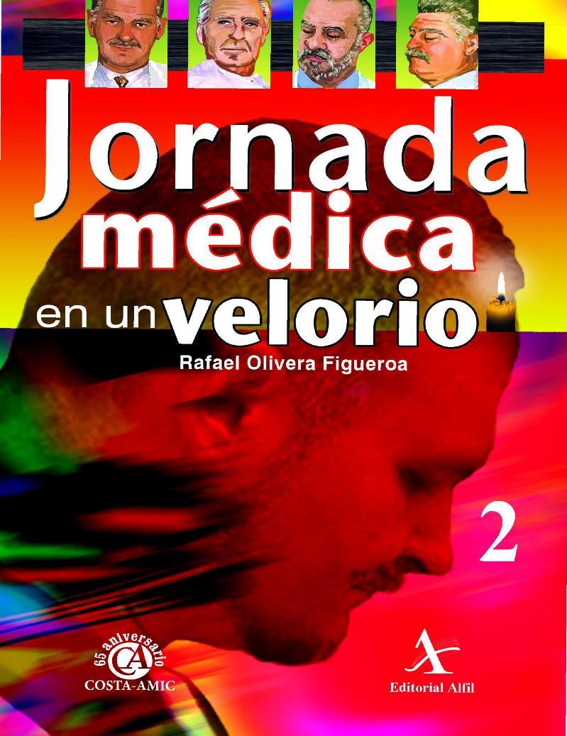 Jornada médica en un velorio – Rafael Olivera Figueroa