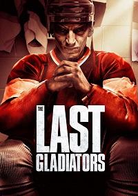 Watch The Last Gladiators Online Free in HD