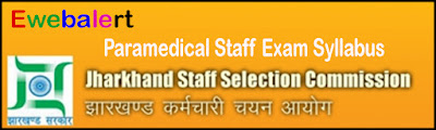 JSSC Paramedical Staff Exam Syllabus
