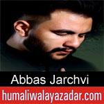https://humaliwalaazadar.blogspot.com/2019/09/abbas-jarchvi-nohay-2020.html