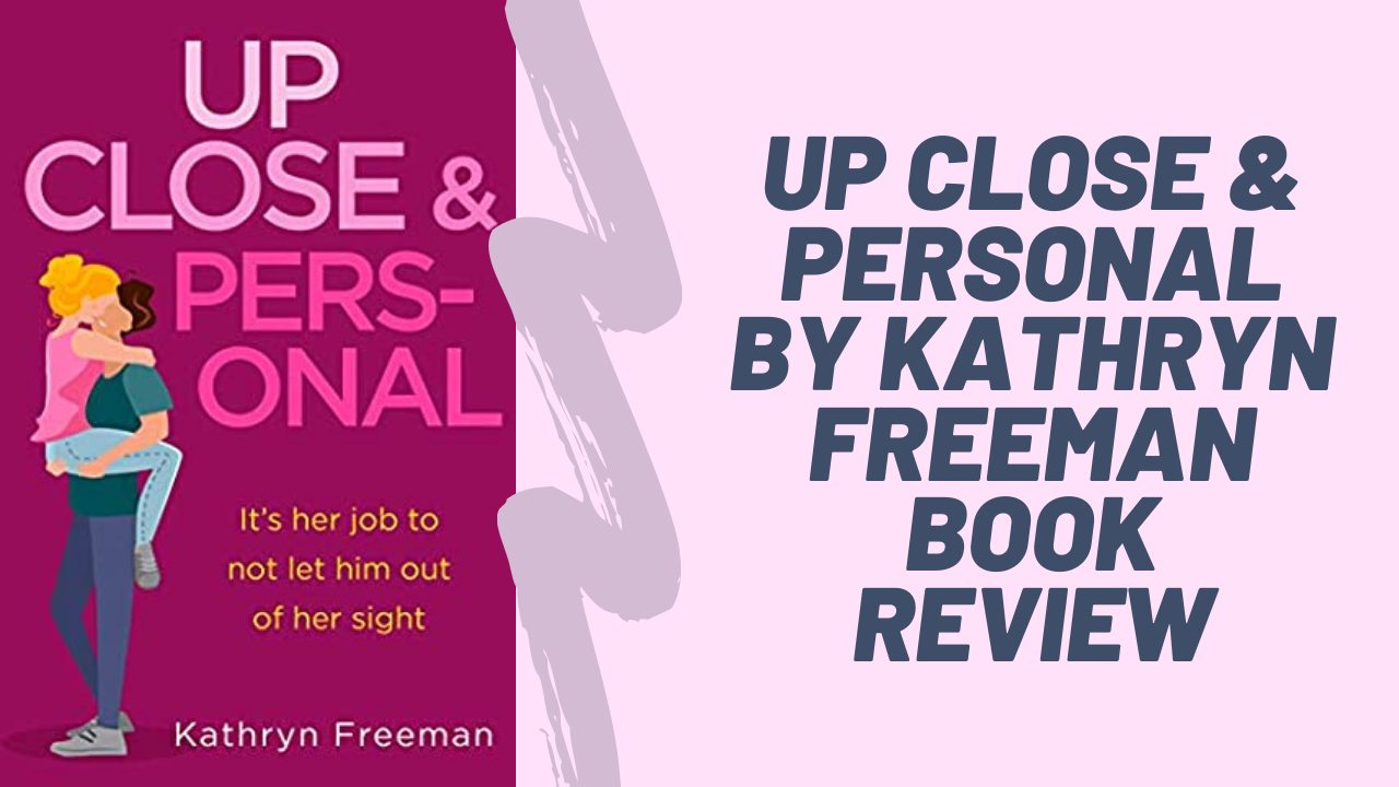 Up Close & Personal - Kathryn Freeman