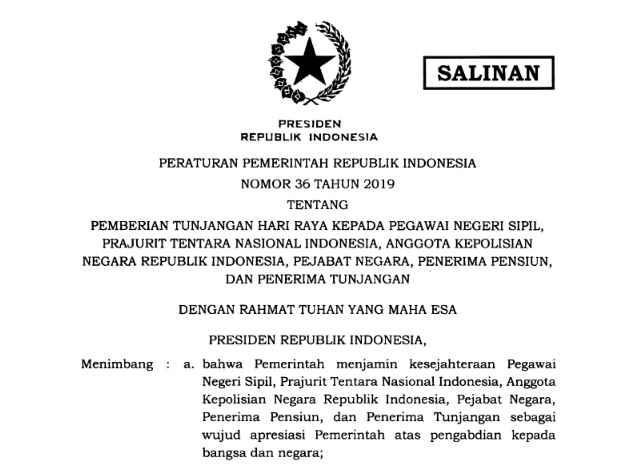 PP Nomor 36 Tahun 2019 Pemberian THR untuk PNS, TNI, POLISI, Pejabat Negara dan Pensiunan