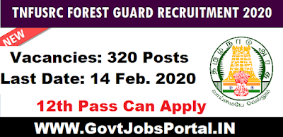 TNFUSRC Forest Guard Vacancy 2020