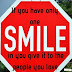 If you have only one smile - Quotes on Smile