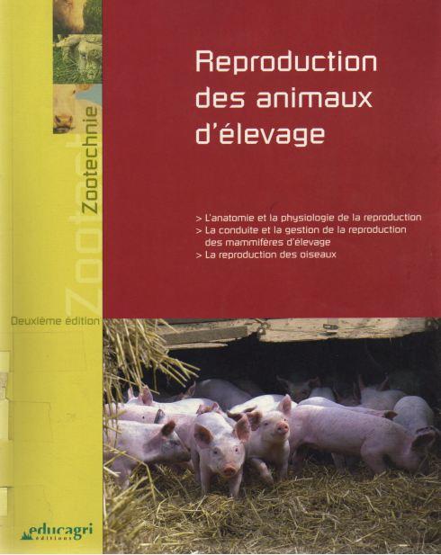 Reproduction des animaux d'élevage 2ED - WWW.VETBOOKSTORE.COM