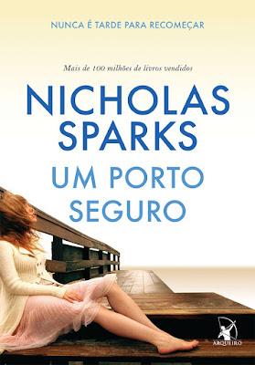 Nicholas Sparks, Um porto seguro, Editora Arqueiro