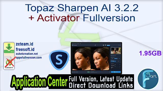 Topaz Sharpen AI 3.2.2 + Activator Fullversion