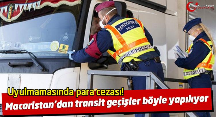 Sila yolu Macaristan transit geçiş var mı