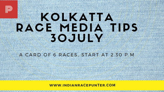 Kolkatta Race Media Tips 30 July, free indian horse racing tips, trackeagle, racingpulse