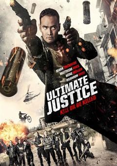 فيلم Ultimate Justice 2017 مترجم اون لاين