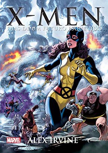 X-Men: Dias de um futuro esquecido - Alex Irvine