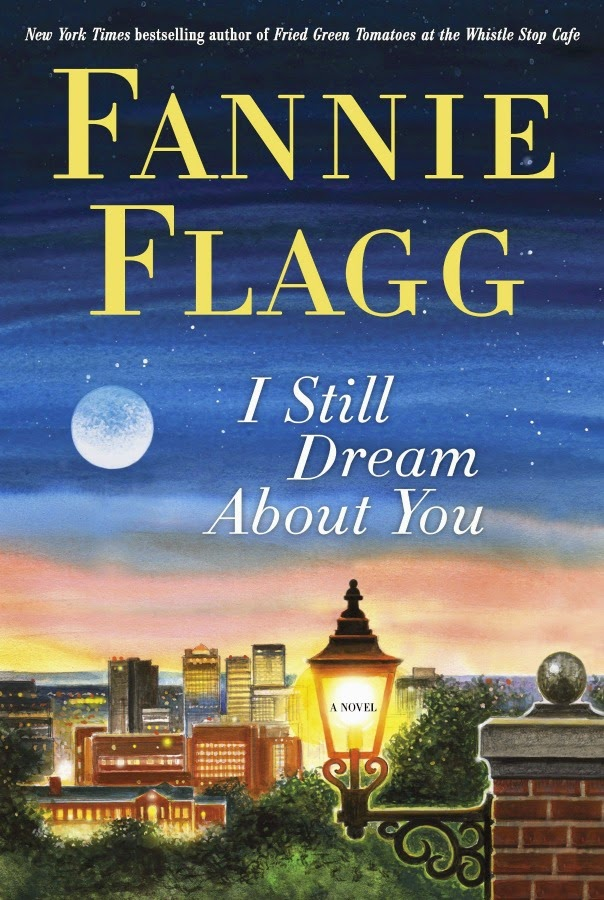 i-still-dream-about-you-by-fannie-flagg