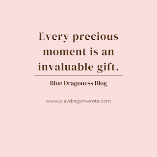 Every Precious Moment Is An Invaluable Gift Quotes