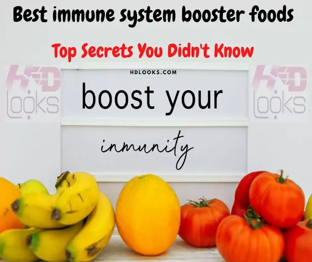 Best immune system booster foods: Top Secrets You Didn't Know
