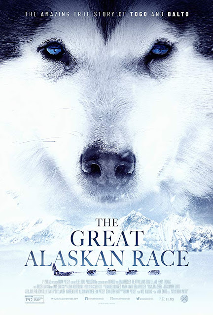 "P12 Films and Rebel Road Entertainment present ""The Great Alaskan Race"" (2019) movie poster, starring Brian Presley, Treat Williams, Henry Thomas, Brea Bee, and Bruce Davison"