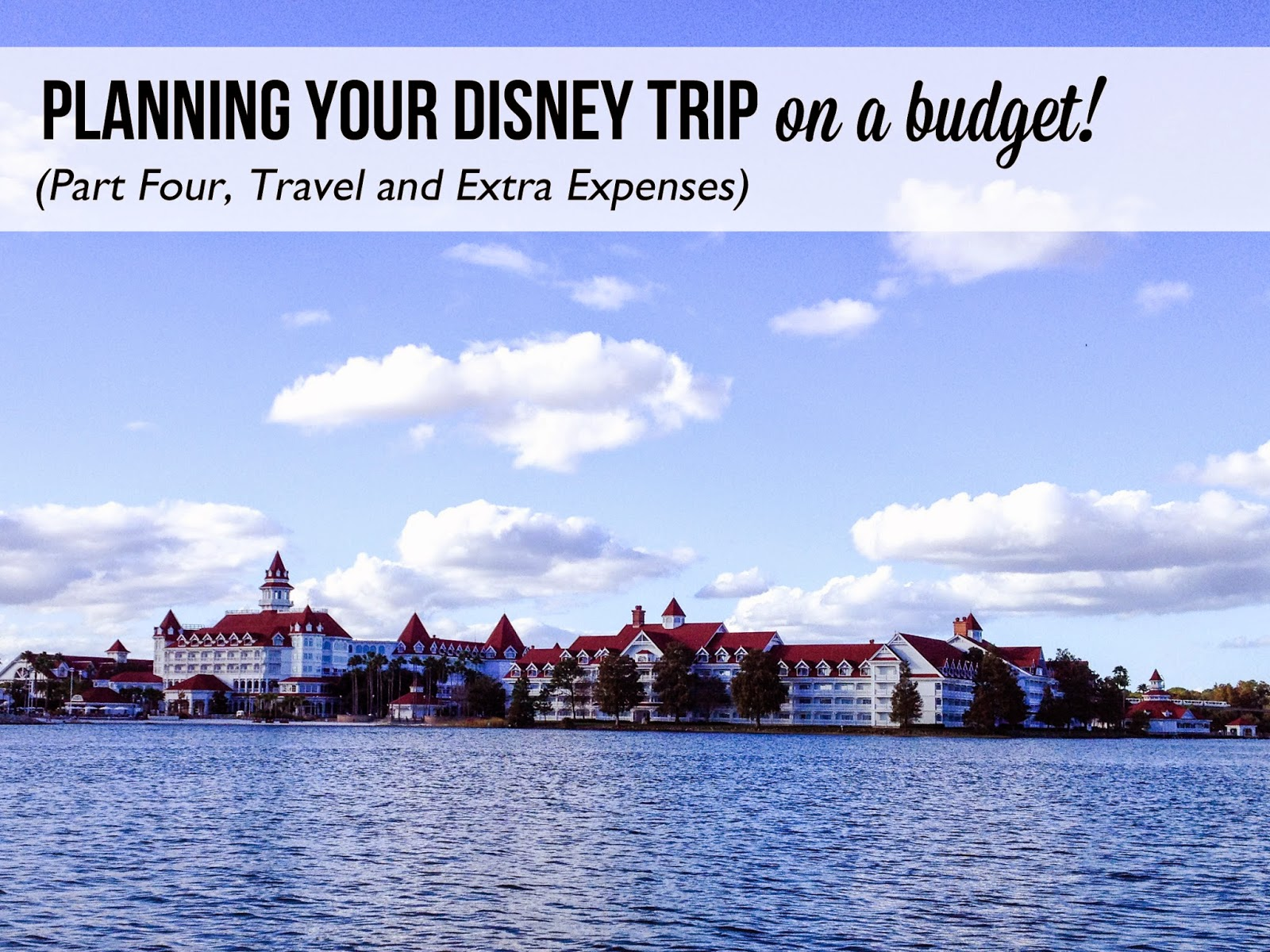 emily s photo blog disney world planning your trip on a budget