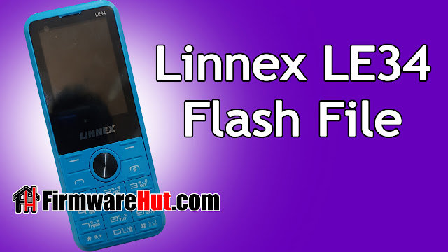 Linnex LE34 Flash File SC6531E Tested (Stock Official Rom)