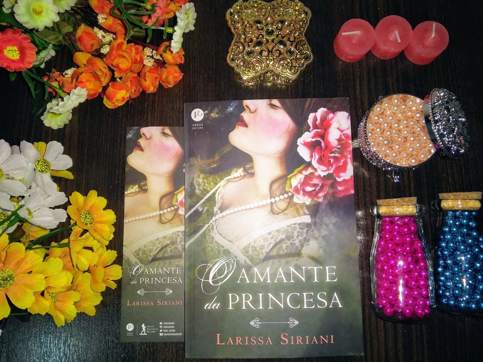 DICA DE LIVRO: O AMANTE DA PRINCESA - LARISSA SIRIANI
