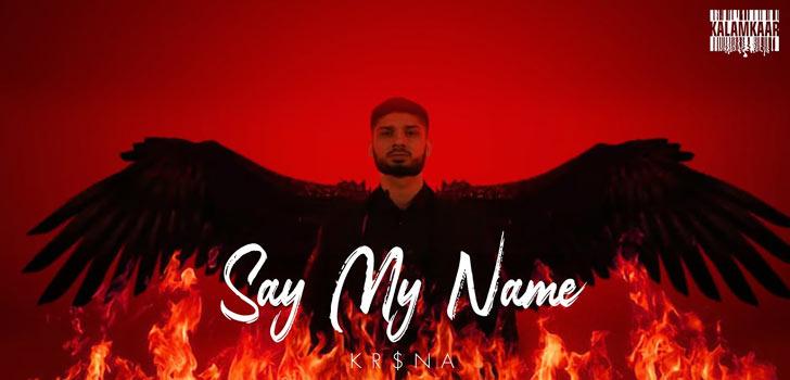 Say My Name Lyrics-krishna