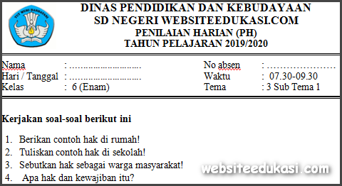 Soal PH/UH Kelas 6 Tema 3 Kurikulum 2013 Terbaru