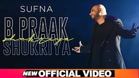 Shukriya Lyrics - Sufna - B Praak - Lyricsonn