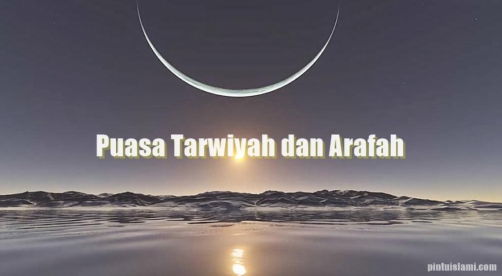 Keutamaan Puasa Tarwiyah dan Arafah