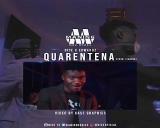 Dice - Quarentena (feat. Edwardz)  ( 2020 ) [DOWNLOAD]