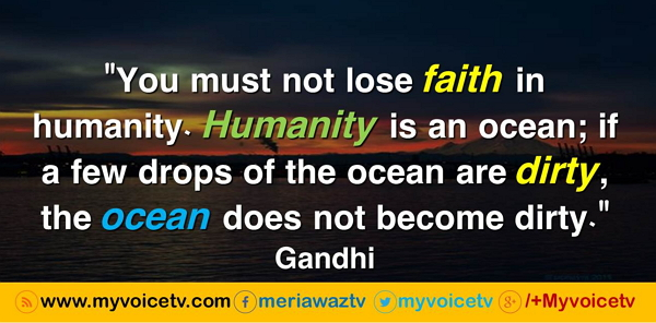 "#BestQuotes - ""You must not lose faith in humanity...read full >>"