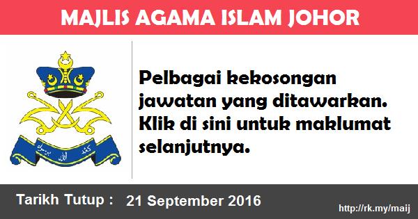 Jawatan Kosong di Majlis Agama Islam Johor (MAIJ)