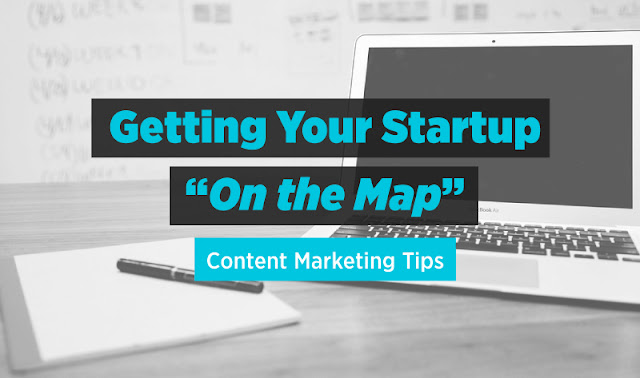 9 strategies for Startups to Get Started with Content Marketing