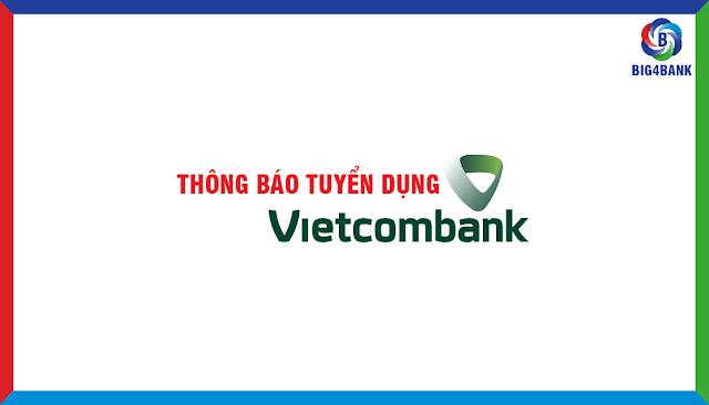 Vietcombank Tuyển Dụng Tập Trung Đợt 3/2017