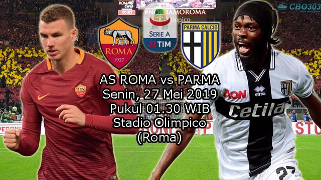 Prediksi Liga Italia AS Roma vs Parma (27 Mei 2019)