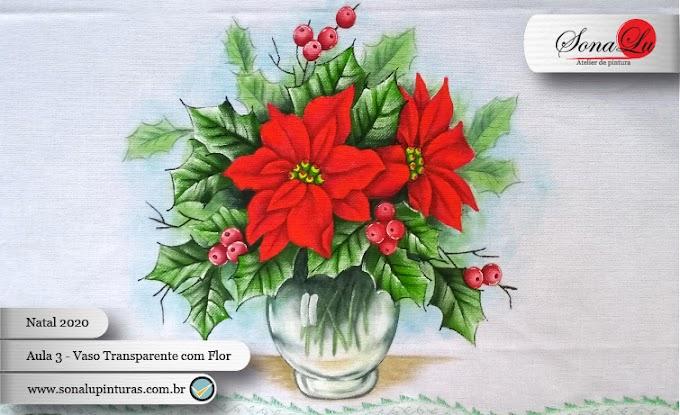 Natal 2020 - Aula 3 - Vaso Transparente com Bico-de-Papagaio