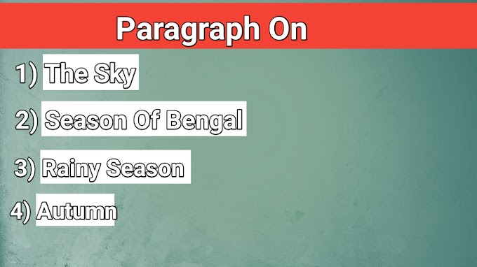Paragraph on The Sky ,Season in Bengal and more