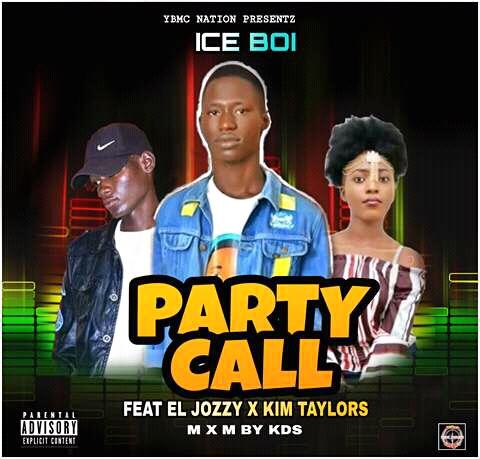 Party Call | IceBoi ft El jozzy X Kin Taylors