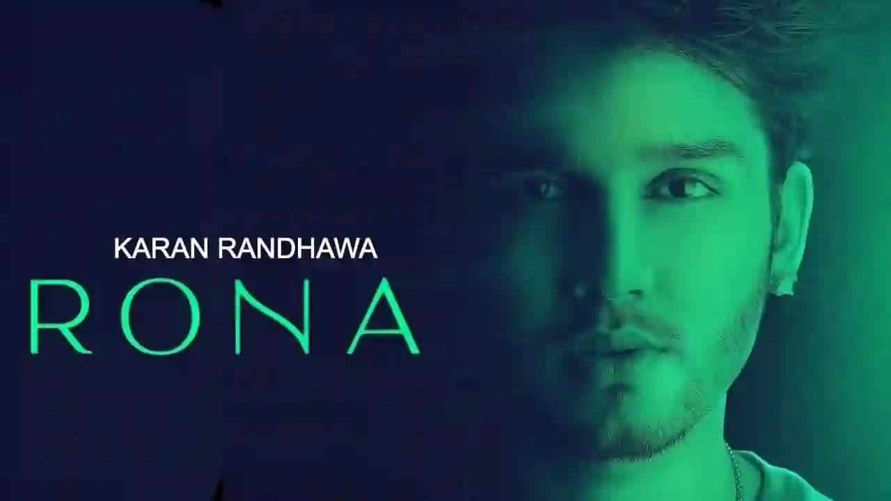 RONA LYRICS - Karan Randhawa