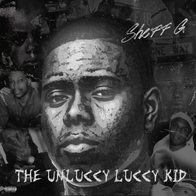 Sheff G - The Unluccy Luccy Kid (2019) - Album Download, Itunes Cover, Official Cover, Album CD Cover Art, Tracklist, 320KBPS, Zip album