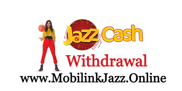 Jazz Cash Withdrawal Charges - Cash Out from JazzCash  