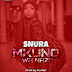 New Audio : SNURA – MKUNO WA NAZI | Download Mp3