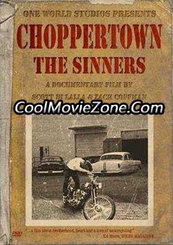Choppertown: The Sinners (2005)