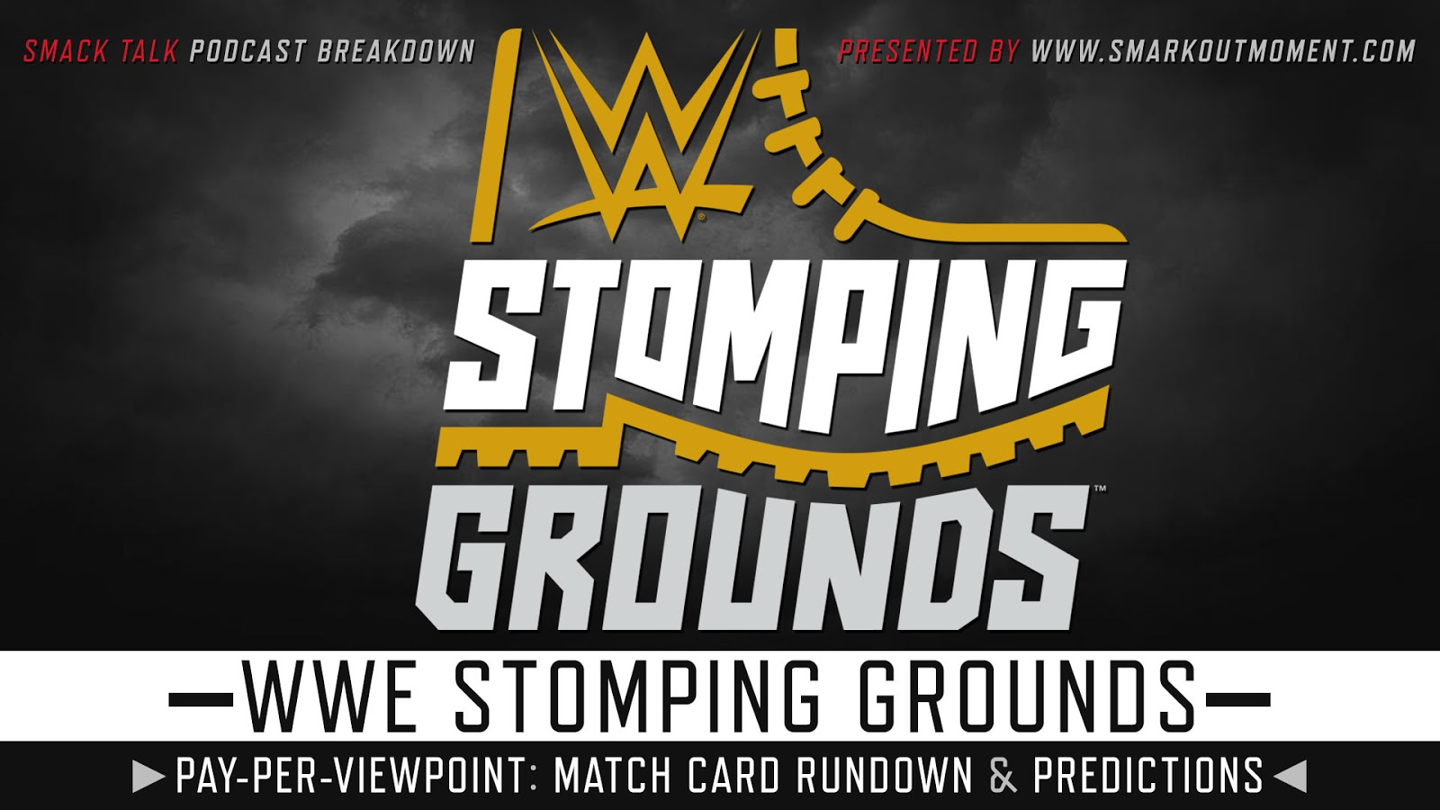 WWE Stomping Grounds 2019 spoilers podcast