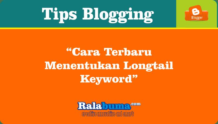 Bagaimana Cara Terbaru Menentukan Long Tail Keyword