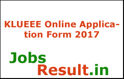 KLUEEE Online Application Form 2017
