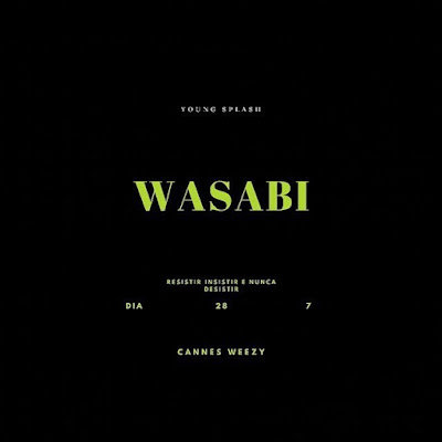 Young Splash - Wasabi [Baixar]