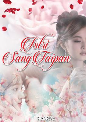 Istri Sang Taipan by Dianova Pdf