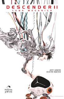 Reseña de la novela gráfica Descender II Luna Mecánica de Jeff Lemire y Dustin Nguyen