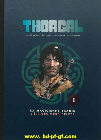 Thorgal, La magicienne trahie, l'île des mers gelées, tome 1, 2011