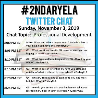 Join secondary English Language Arts teachers Sunday evenings at 8 pm EST on Twitter. This week's chat will be about professional development.